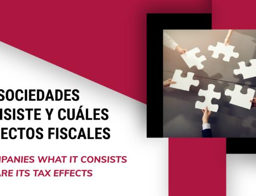Fusión de sociedades en qué consiste y cuáles son sus efectos fiscales