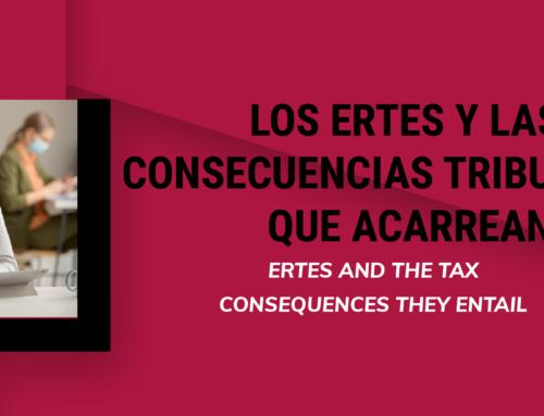 Los ERTES y las consecuencias tributarias que acarrean